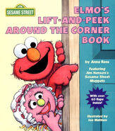 Elmo&#39;s Lift-and-Peek Around the Corner Book