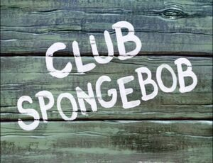Club SpongeBob.jpg
