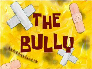 The Bully.jpg
