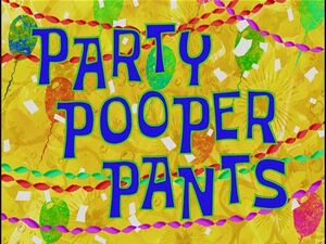 Party Pooper Pants.jpg