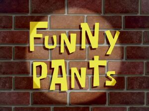 Funny Pants