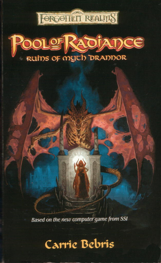 Pool of Radiance: The Ruins of Myth Drannor (Forgotten Realms) Carrie A. Bebris