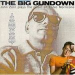 Zorn-TheBigGundown