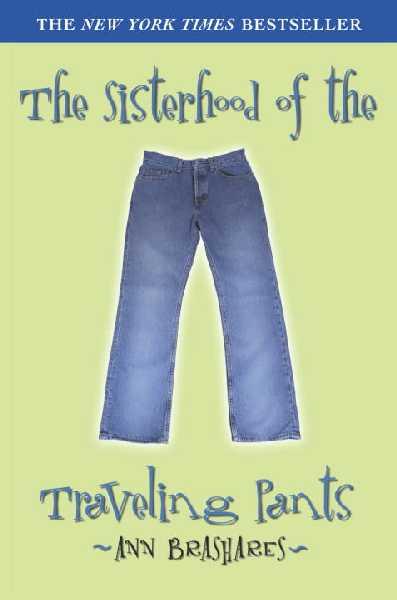 the sisterhood of the traveling pants sisterhood of the