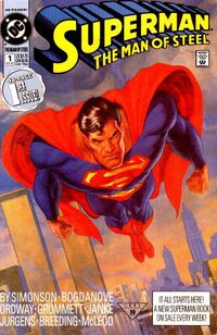 Superman Man of Steel Vol 1 1