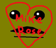 ILOVEMIKEROSE