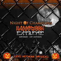 Night of Champions III Halloween Extreme