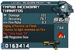 TMP88 Incendiary Thanatos