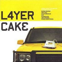 Layer cake duran soundtrack xx