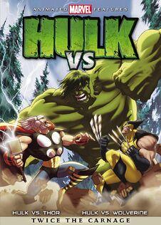 Hulk vs. Thor/Wolverine - [Película animada]