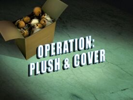 Operation Plush and Cover