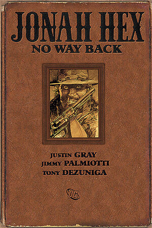 Cover for Jonah Hex: No Way Back #{{{Issue}}}
