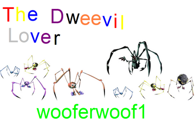 The dweevil lover