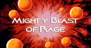 Mighty Blast of Rage