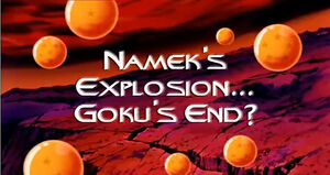 Namek&#39;s Explosion gokus end