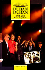Duran Duran 1981-2006 Glam Pop Party