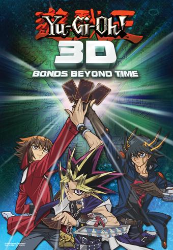 Yu-Gi-Oh! 3D Bonds Beyond Time B2_YGO3D_Poster-edit