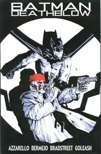 Batman Deathblow After the Fire Vol 1 1