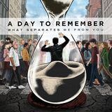 A Day To Remember - What Separates Me From You -2010-