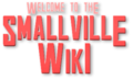 Welcome to the Smallville Wiki.png