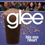 Glee - big ass heart