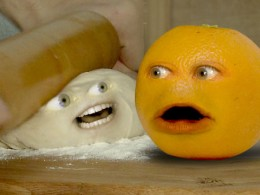 Annoying Orange Rolling In The Dough