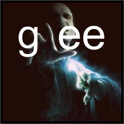 Voldemort Loves Glee
