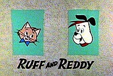 Ruff and Reddy