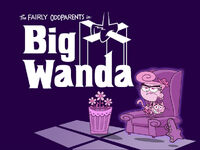 Titlecard-Big Wanda