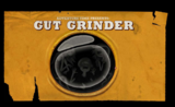 Gut grinder