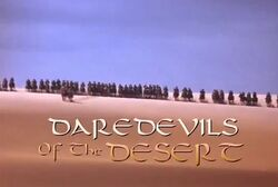 Daredevils Of The Desert