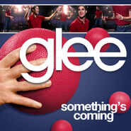 Glee - somethings coming