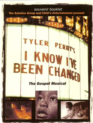 Know Changed Program jpgI Know Ive Been Changed Tyler Perry
