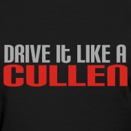 Drive-it-like-a-cullen design