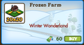 Frozen Farm 20x20 Market Info