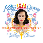 Katy Perry - Teenage Dream. The Complete Confection (2012)
