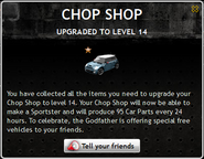Chop Shop Level 14