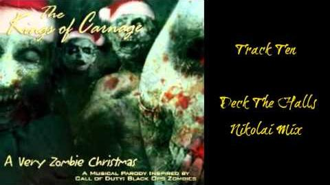 A Very Zombie Christmas, Deck The Halls - Nikolai Mix