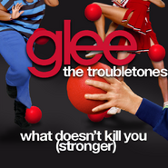 Troubletones What Doesn't Kill You (Stronger)