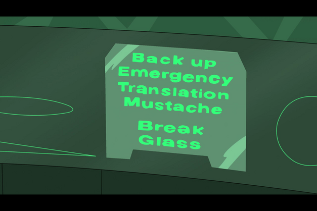 Back up emergency mustache translator.png