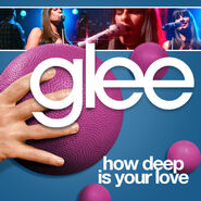Glee - how deep is your love