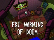 Title Card - FBI Warning of Doom