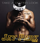 Kay Park-Take A Deeper Look
