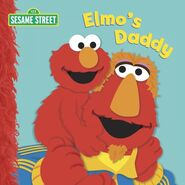 Elmo&#39;s Daddy