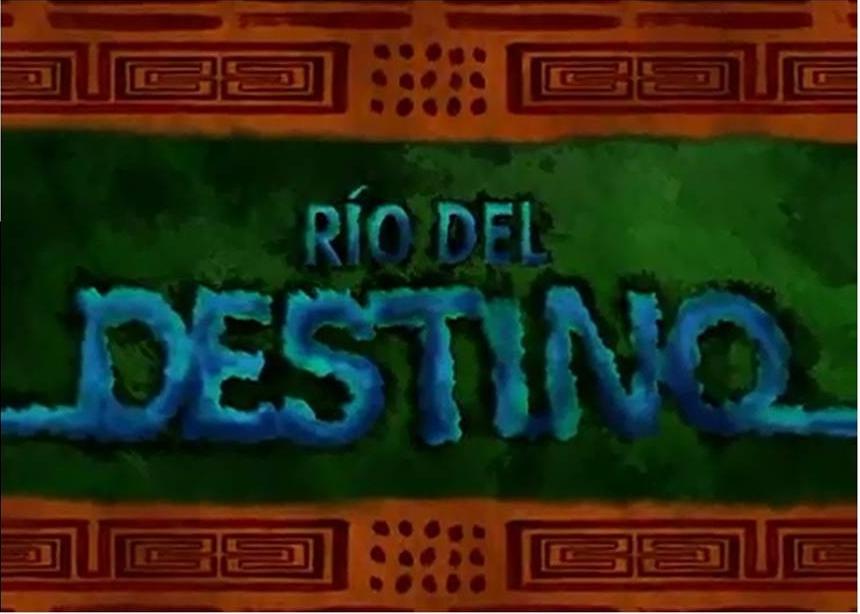Río del destino - Doblaje Wiki
