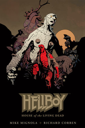 Hellboy - House Of The Living Dead