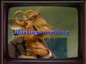Hurting Something