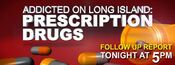 News 12 Long Island&#39;s Evening Edition&#39;s Follow-Up Report, Addicted On Long Island, Prescription Drugs Video Promo For Thursday Evening, March 29, 2012