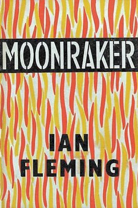 Moonraker (1st Edition)