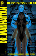 Before Watchmen Doctor Manhattan Vol 1 1
